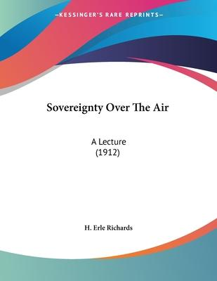 Sovereignty Over the Air