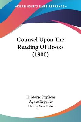 Counsel Upon the Reading of Books (1900)