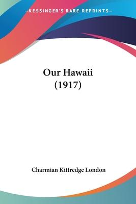 Our Hawaii (1917)