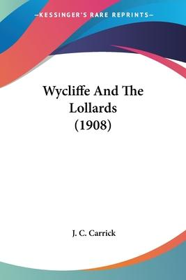 Wycliffe and the Lollards (1908)