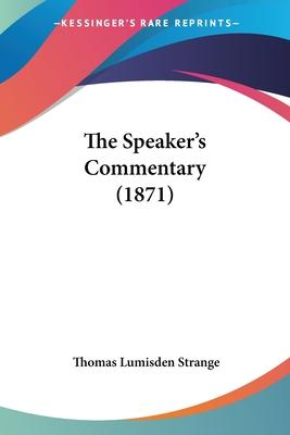 The Speaker's Commentary (1871)