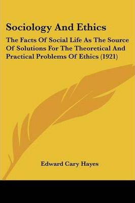 Sociology and Ethics
