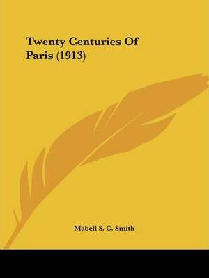 Twenty Centuries of Paris (1913)