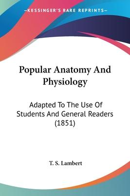 Popular Anatomy and Physiology