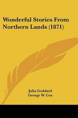 Wonderful Stories from Northern Lands (1871)