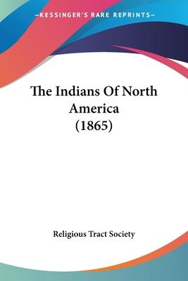 The Indians of North America (1865)