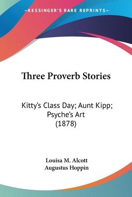Three Proverb Stories