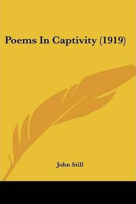 Poems in Captivity (1919)