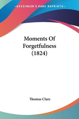 Moments of Forgetfulness (1824)