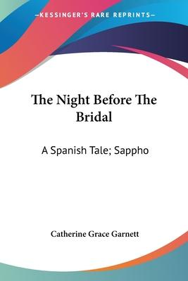The Night Before the Bridal