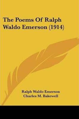 The Poems of Ralph Waldo Emerson (1914)