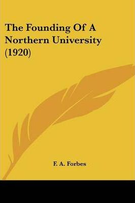 The Founding of a Northern University (1920)