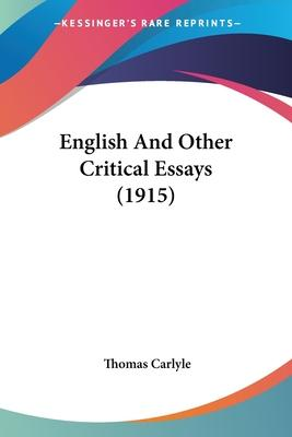 English and Other Critical Essays (1915)
