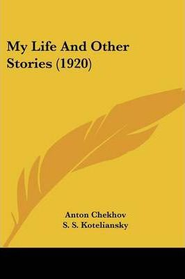 My Life and Other Stories (1920)