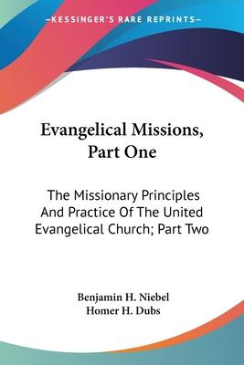 Evangelical Missions, Part One