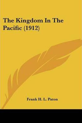 The Kingdom in the Pacific (1912)