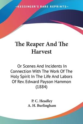The Reaper and the Harvest