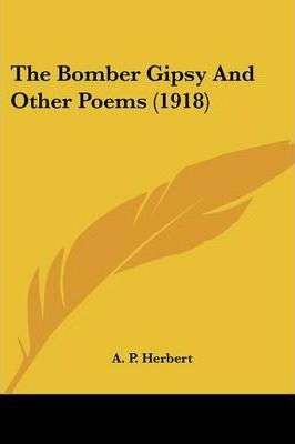 The Bomber Gipsy and Other Poems (1918)