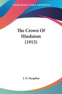 The Crown of Hinduism (1913)