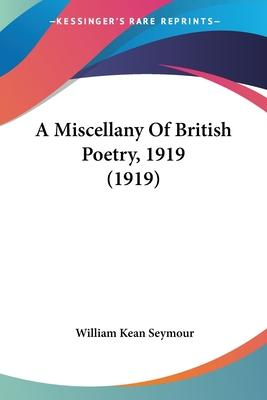 A Miscellany of British Poetry, 1919 (1919)