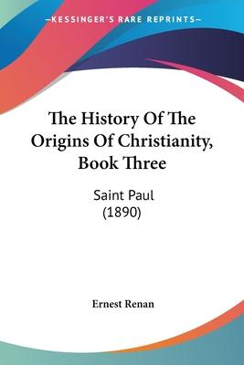 The History of the Origins of Christianity, Book Three