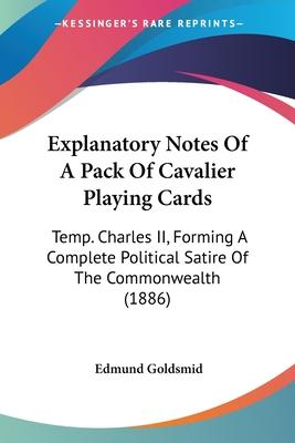 Explanatory Notes of a Pack of Cavalier Playing Cards