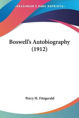 Boswell's Autobiography (1912)