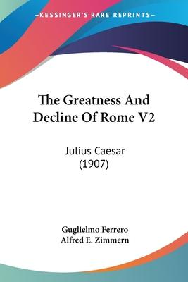 The Greatness and Decline of Rome V2