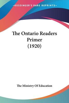 The Ontario Readers Primer (1920)