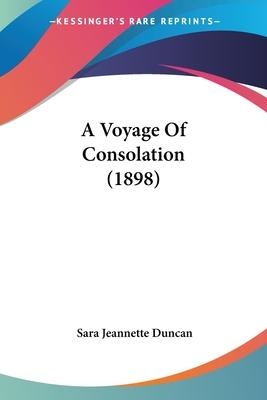 A Voyage of Consolation (1898)