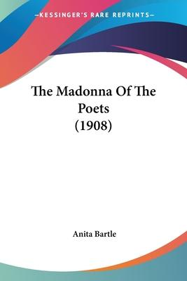 The Madonna of the Poets (1908)