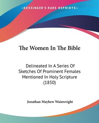 The Women in the Bible