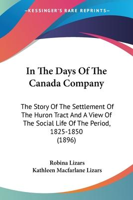In the Days of the Canada Company