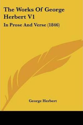 The Works of George Herbert V1