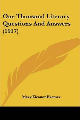 One Thousand Literary Questions and Answers (1917)