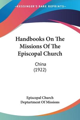 Handbooks on the Missions of the Episcopal Church