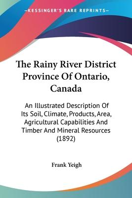 The Rainy River District Province of Ontario, Canada
