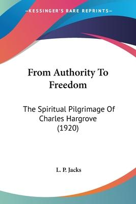 From Authority to Freedom