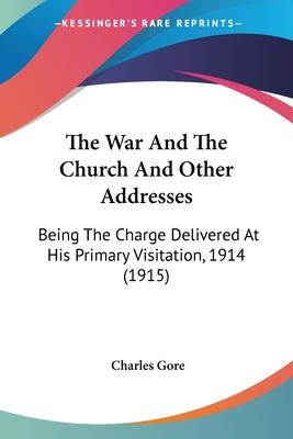 The War and the Church and Other Addresses
