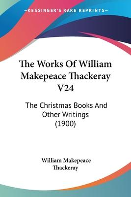 The Works of William Makepeace Thackeray V24