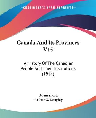 Canada and Its Provinces V15