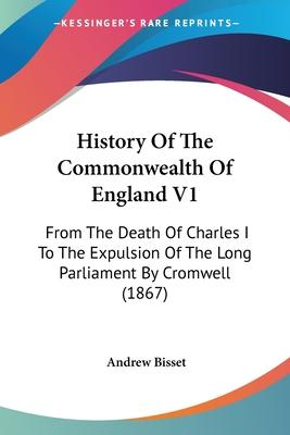 History of the Commonwealth of England V1