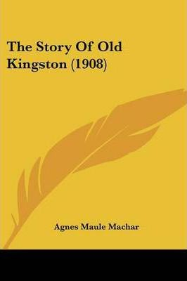 The Story of Old Kingston (1908)