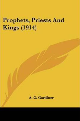Prophets, Priests and Kings (1914)
