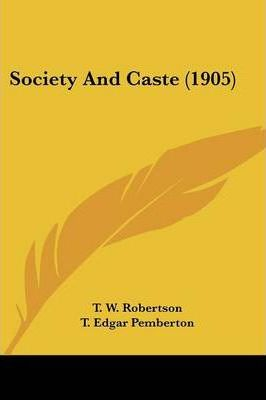 Society and Caste (1905)