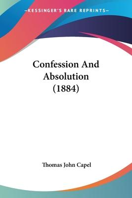 Confession and Absolution (1884)