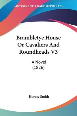 Brambletye House or Cavaliers and Roundheads V3