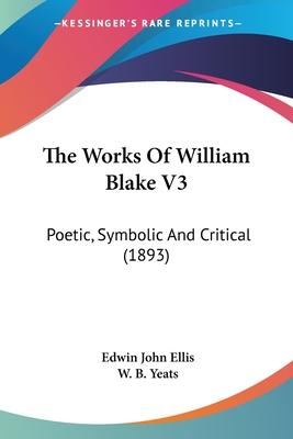The Works of William Blake V3