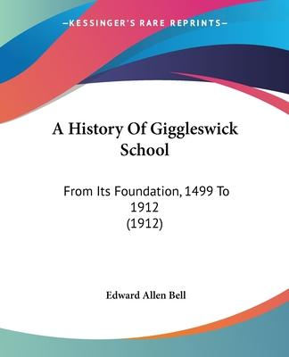 A History of Giggleswick School
