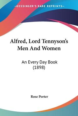 Alfred, Lord Tennyson's Men and Women